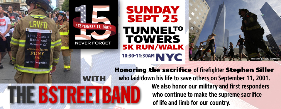 Sun Sept 25 – NYC Tunnel to Towers 15 Yr. Anniversary 5K Run/Walk Event