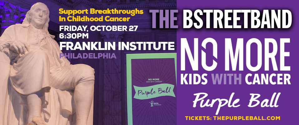 Fri. Oct. 27 – The Purple Ball, Franklin Institute – No More Kids with Cancer